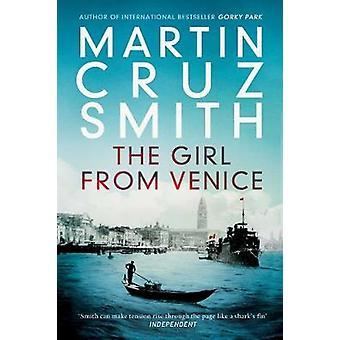 La chica de Venecia por Martin Cruz Smith - libro 9781849838160