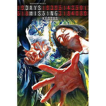 Days Missing - Kestus - Volume 2 by David Marquez - Phil Hester - 97819
