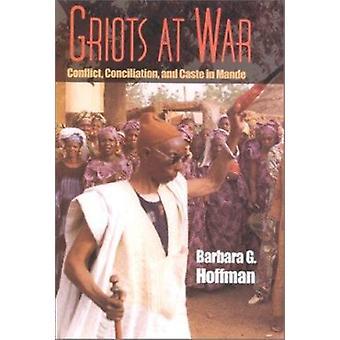 Griots op oorlog - Conflict-EU - bemiddeling- en kaste in Mande door Barbar