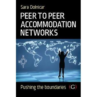 Peer to Peer Accommodation Networks - An Examination by Sara Dolnicar