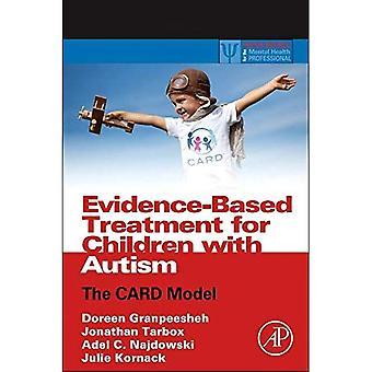 Evidence-Based Treatment for Children with Autism: le modèle de carte (ressources pratiques pour les professionnels de la santé mentale)