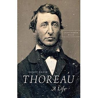 Henry David Thoreau: Ett liv