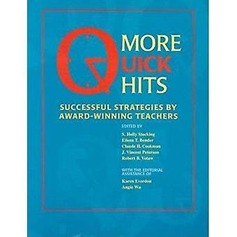 More Quick Hits: Successful Strategies by Award-Winning Teachers