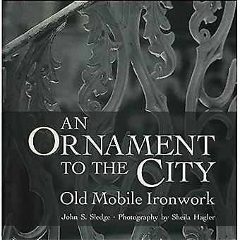An Ornament to the City: Old Mobile Ironwork