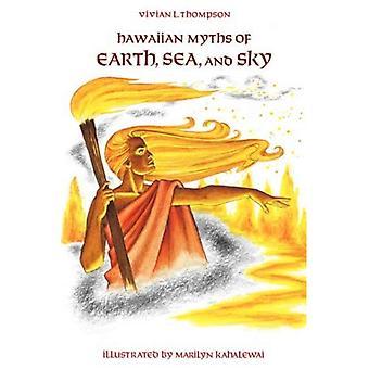 Hawaiian myter av jorden, hav och himmel (Kolowalu böcker)