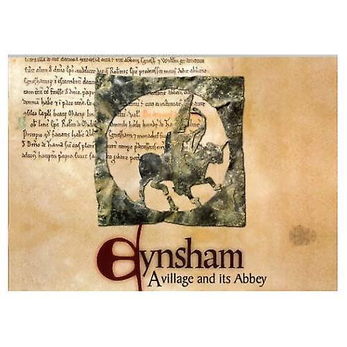Eynsham: A Village and Its Abbey