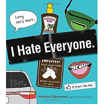 Nienawidzę wszystkich