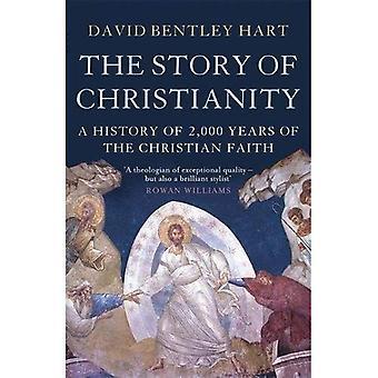 Historien om kristendomen: en historia av 2000 år av den kristna tron