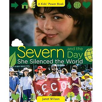 Severn and the Day She Silenced the World (Kids' Power Book)