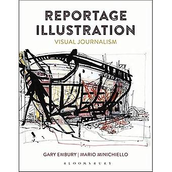 Reportage Illustration: Visual Journalism
