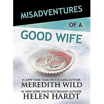 Misadventures of a Good Wife (Misadventures)