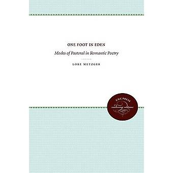 One Foot in Eden by Metzger & Lore