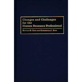 Changements et défis pour les professionnels des ressources humaines par Sims & Ronald R.