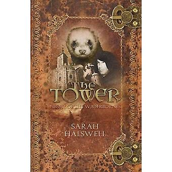 The Tower Night of the Waterbornes by Halswell & Sarah