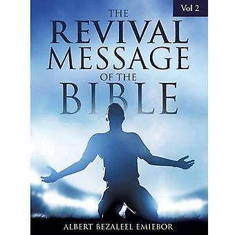 Die Revival-Botschaft der Bibel Vol 2 von Emiebor & Albert Bezaleel
