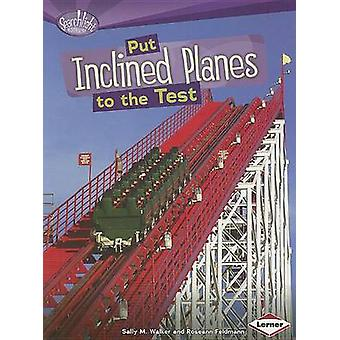 Put Inclined Planes to the Test by Sally Walker - 9780761378655 Book