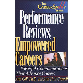 Performance Reviews - Empowered Careers - Powerful Communications That