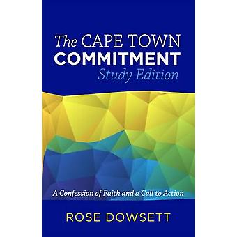 The Cape Town Commitment - A Confession of Faith and a Call to Action