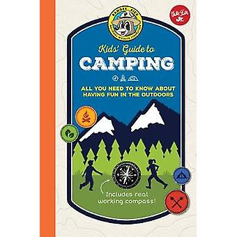 Ranger Rick Kids' Guide to Camping - All you need to know about having