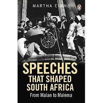Speeches that shaped South Africa by Martha Evans - 9781776091416 Book