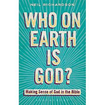 Wer auf der Erde ist Gott von Neil Richardson
