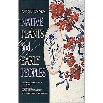 Montana Native Plants & Early Peoples Book