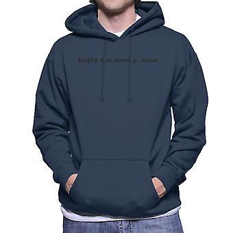 Enjoy The Money Jane Men's Hooded Sweatshirt