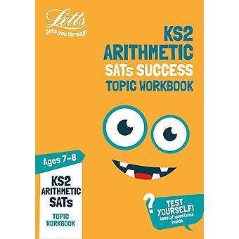 KS2 Maths Arithmetic Age 78 SATs Practice Workbook