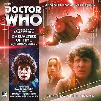Casualties of Time by Nicholas Briggs & Cover design or artwork by Anthony Lamb & By composer Jamie Robertson & Performed by Tom Baker & Performed by Lalla Ward & Performed by John Leeson & Performed by David Warner