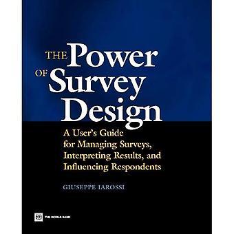De kracht van Enquêteontwerp: een gebruikers ' s-gids voor het beheren van enquêtes, het interpreteren van resultaten en het beïnvloeden van respondenten