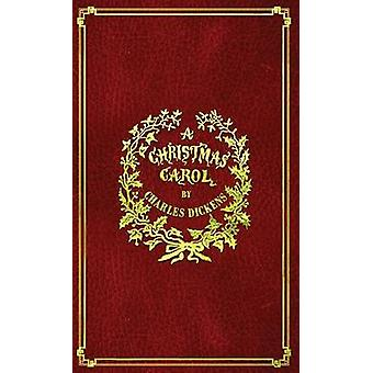 A Christmas Carol With Original Illustrations In Full Color by Dickens & Charles