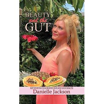 Beauty and the Gut by Danielle Jackson - 9781788781817 Book
