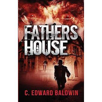 الآباء البيت من قبل بالدوين & C. إدوارد