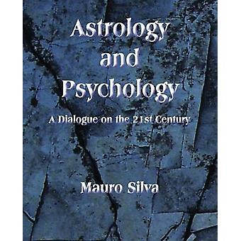 Astrology and Psychology by Silva & Mauro