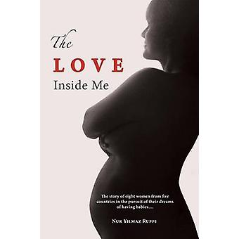The Love Inside Me by Ruppi & Nur Yilmaz