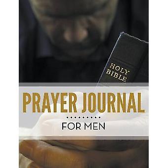 Prayer Journal For Men by Publishing LLC & Speedy