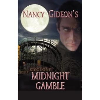 Midnight Gamble by Gideon & Nancy