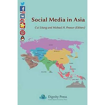 Social Media in Asia by Cui & Litang