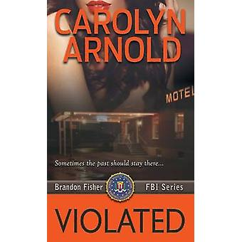 Violated by Arnold & Carolyn