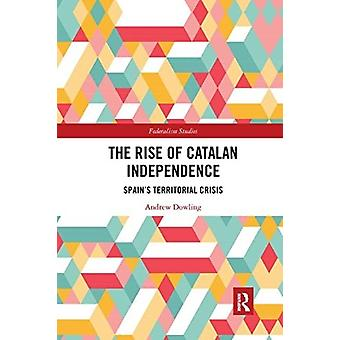 Rise of Catalan Independence by Andrew Dowling