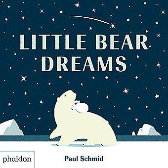 Little Bear Dreams de Paul Schmid - 9780714877242 Livre