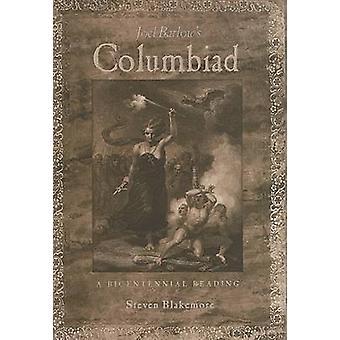 Joel Barlow's Columbiad - A Bicentennial Reading by Steven Blakemore -