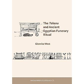 The Tekenu and Ancient Egyptian Funerary Ritual door Glennise West - 97
