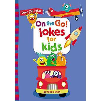 On the Go! Jokes for Kids - Over 250 Jokes by Zonderkidz - 97803107695
