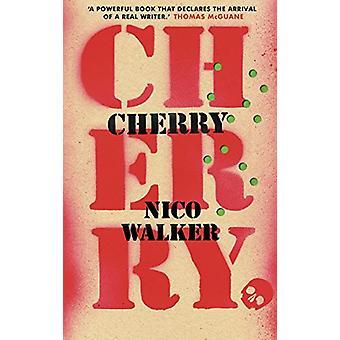 Cherry by Nico Walker - 9781787330948 Book