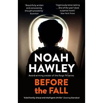 Before the Fall by Noah Hawley - 9781444779776 Book