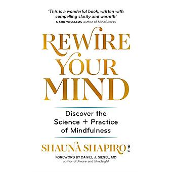 The Science of Mindfulness by Dr Shauna Shapiro
