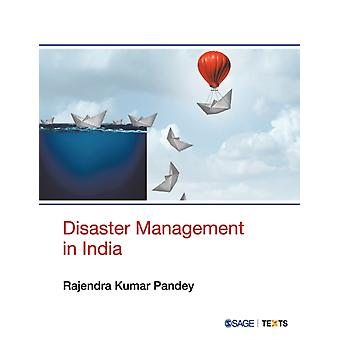 Disaster Management in India by Rajendra Kumar Pandey