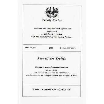 Treaty Series 2773 (English/French Edition) (United Nations Treaty Series / Recueil des Traites des Nations Unies)