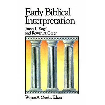 Early Biblical Interpretation di James L. Kugel - 9780664250133 Libro